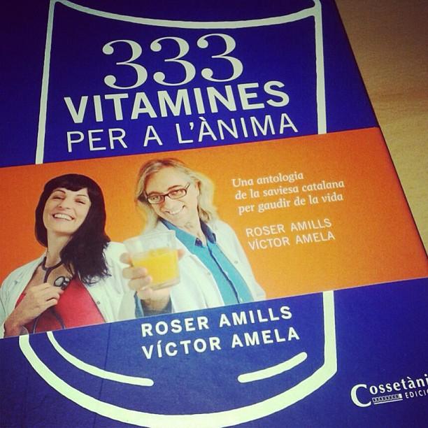 333 vitamines per a l'anima de roser amills i victor amela llibre