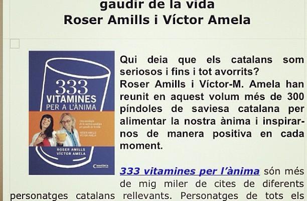 Diu @Cossetania : Ja és a llibreries: #333VITAMINES PER A L'ÀNIMA de @roseramills i @victoramela http://t.co/8GHHyuYx Genial antologia de saviesa catalana!