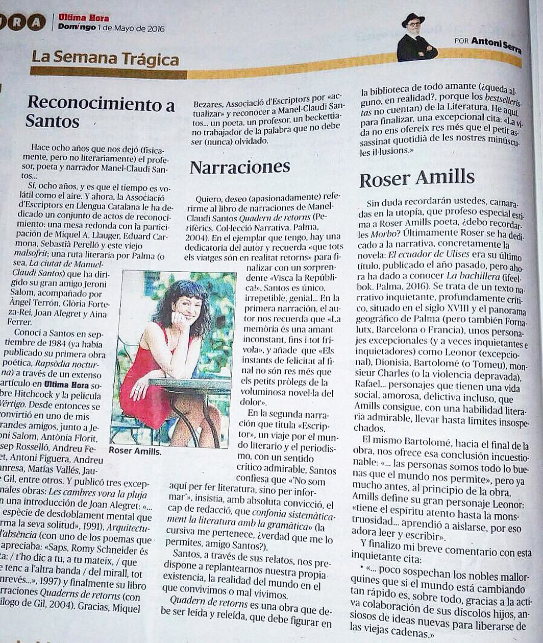 Aquí tenéis lo que dice el gran escritor mallorquín Antoni Serra de mi novela #Labachillera