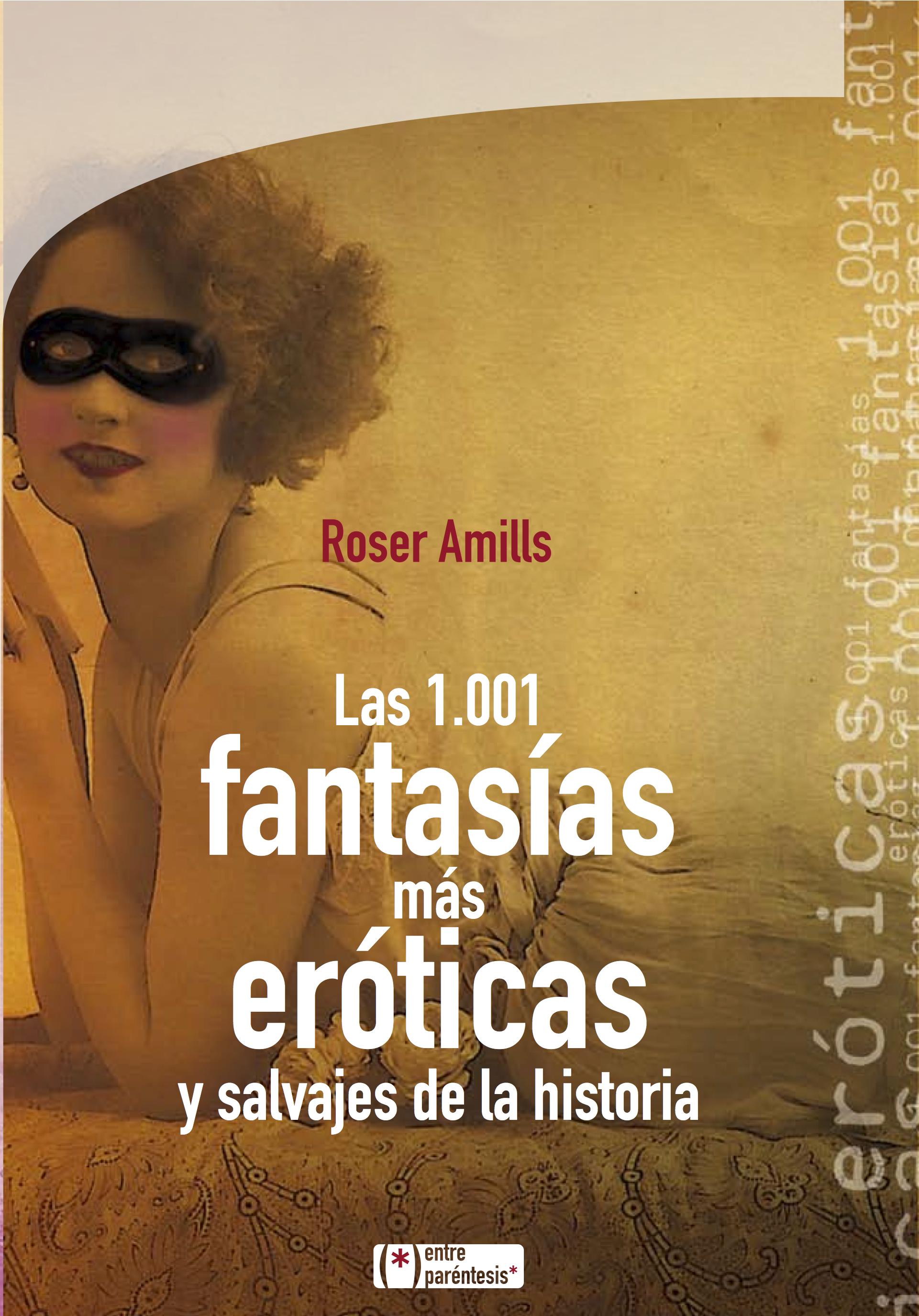 """Babelio   La opinión de los lectores franceses de """"Las 1.001 fantasías más eróticas y salvajes de la historia"""""""