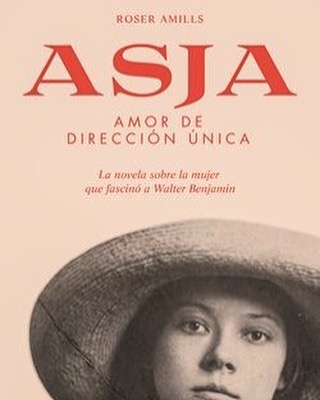 "Mil gracias #anikaentrelibros por el ""Súper recomendado"" para mi novela sobre #AsjaLacis & #WalterBenjamin #intelectuales #reseña + en anikaentrelibros.com ASJA: AMOR DE DIRECCIÓN ÚNICA Roser Amills @Comanegra anikaentrelibros.com/asja"