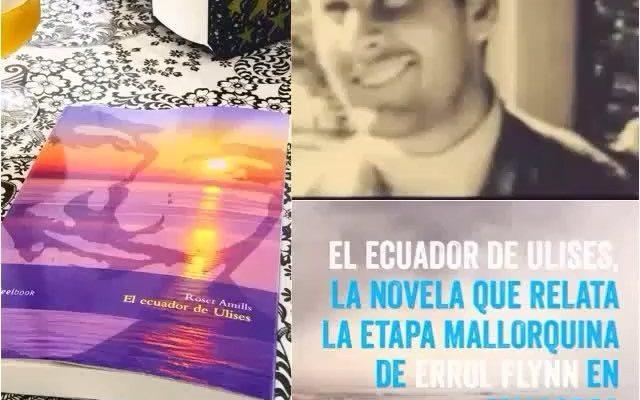 #Repost @dabeat_tello Imprescindible para este verano, un buen regalo ・・・ Os animo a echarle un vistazo a #elecuadordeulises: la novela que relata la estancia de #ErrolFlynn en Mallorca en los años 50