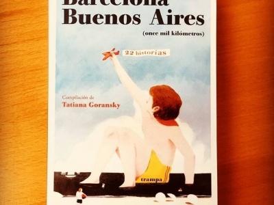 Trampa ediciones | La urbe catalana y la capital argentina están hermanadas por una extraordinaria tradición literaria. Barcelona-Buenos Aires, once mil kilómetros, en vuestra librería favorita 🤸🏽♀️